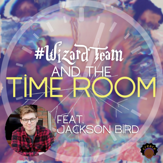 Copy of #WizardTeam and the Time Room (1)